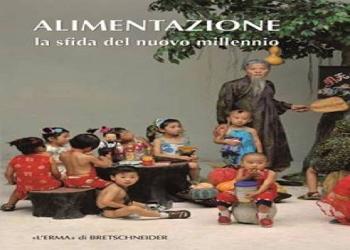 """""""Alimentazione la sfida del nuovo millennio"""" : eventi, degustazioni e laboratori interattivi"""