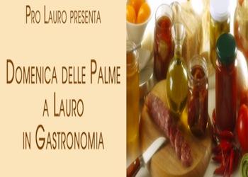 Domenica delle Palme a Lauro (av) tra cultura e gastronomia