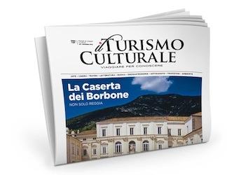 Caserta Oltre La Reggia, cultura, pallagrello e buona cucina nel reportage del mensile Il Turismo Culturale