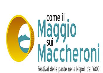 Al Via Come il Maggio sui Maccheroni-Festival delle Paste nella Napoli del '600