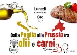 Dalla Prussia alla Puglia carni e oli in braceria